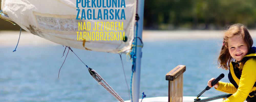 Półkolonie żeglarskie 2021 – start rekrutacji!